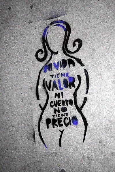 Mi vida tiene valor, mi cuerpo no tiene precio