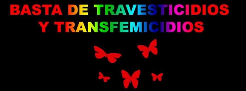 "Las Empoderadas: Tercera Marcha Nacional ""Basta de Travesticidios"""