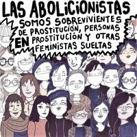 SOY ABOLICIONISTA PORQUE SOY FEMINISTA
