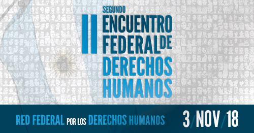 Las Empoderadas: II Encuentro Federal de DerechosHumanos